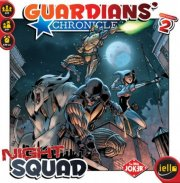 acceder a la fiche du jeu Guardians' Chronicles: Night Squad (VF)